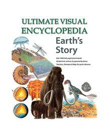 Ultimate Visual Encyclopedia Earth's Story - English