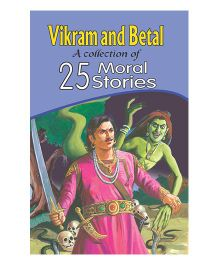 Vikram And Betal - A Collection Of 25 Moral Stories