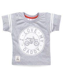 Ollypop Half Sleeves T-Shirt Love My Daddy Print - Light Melange Grey
