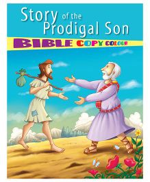 Story of The Prodigal Son Bible Copy Colour Book - English