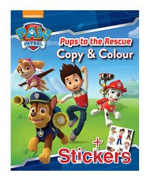 Nickolodeon Paw Patrol Pups To The Rescue Copy & Colour - English