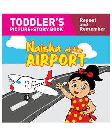 Naisha At The Airport Story Book With Pictures - English