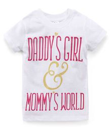 Playbeez Daddy's Girl & Mommy's World Glitter Tee - White