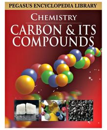 Pegasus Encyclopedia Chemistry Carbon And its Compounds - English