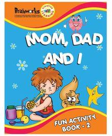 Popular Mom, Dad and I Fun Activity Book 2 - English