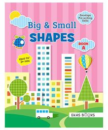 Big & Small Shapes Book A - English