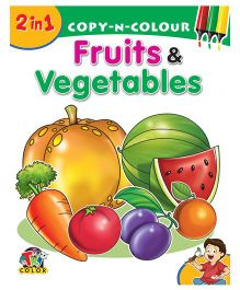 2 In 1 Copy N Colour Fruits & Vegetables - English