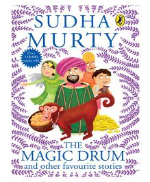 The Magic Drum And Other Favourite Stories By Sudha Murty - English