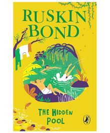 The Hidden Pool By Ruskin Bond - English