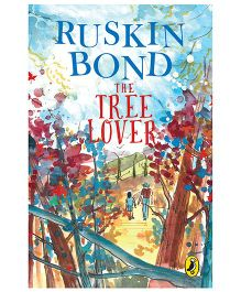 The Tree Lover By Ruskin Bond - English