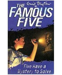 The Famous Five: Five Have A Mystery To Solve - English