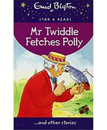 Star Reads Series 3 Mr Twiddle Fetches Polly - English