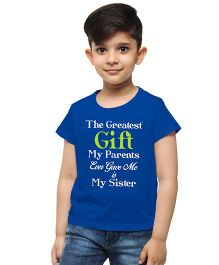 M'Andy The Greatest Gift My Parents Gave Me Is My Sister Print Tee - Blue