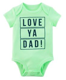 Carter's Short Sleeves Neon Love Ya Dad Bodysuit - Light Green