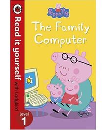 Peppa Pig The Family Computer Read It Yourself With Ladybird Level 1 - English