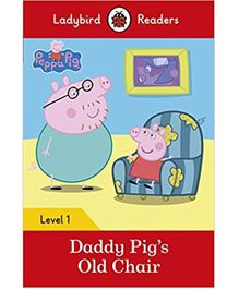 Daddy Pig's Old Chair Ladybird Readers Level 1 - English