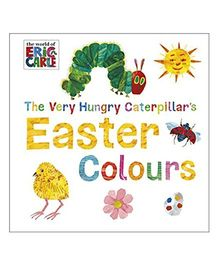 The Very Hungry Caterpillars Easter Colours Story Book - English