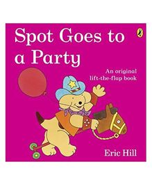 Spot Goes To A Party - English