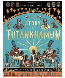 The Story Of Tutankhamun By Patricia Cleveland Peck - English