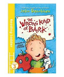 The Wrong Kind of Bark by Julia Donaldson - English