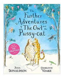 The Further Adventures of The Owl And The Pussy-cat by Julia Donaldson - English