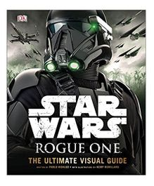 Star Wars Rogue One The Ultimate Visual Guide - English