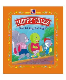 Happy Tales How Did Tippy Fool Toppy? - English