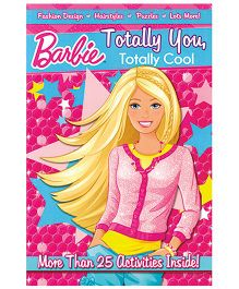 Barbie Totally You Totally Cool Activity Book - English