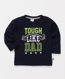 Ollypop Full Sleeves T-Shirt Tough Like Dad Print - Navy Blue