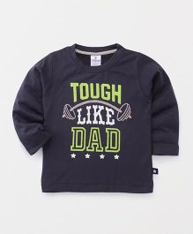 Ollypop Full Sleeves T-Shirt Tough Like Dad Print - Charcoal Grey