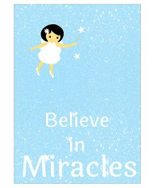 Kadambaby Believe In Miracle Wall Poster - Blue