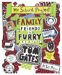 Tom Gates 12 Family Friends And Furry Creatures by Liz Pichon - English