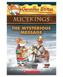 Micekings The Mysterious Message By Geronimo Stilton - English