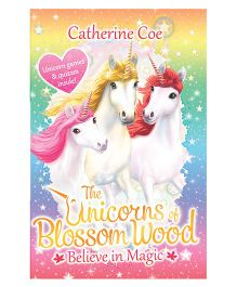 Unicorns of Blossom Wood 1 Believe in Magic by Catherine Coe - English