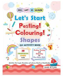 Activity Book Let's Start Pasting & Colouring Shapes - English