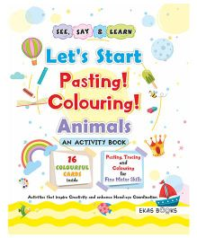 Activity Book Let's Start Pasting & Colouring Animals - English