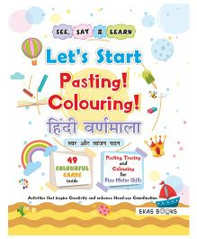 Activity Book Let's Start Pasting & Colouring Hindi Varnamala - Hindi