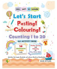 Activity Book Let's Start Pasting & Colouring Numbers 1 to 20 - English