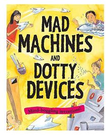 Mad Machines And Dotty Devices Creative Activities Book - English