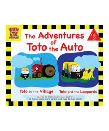 Adventures of Toto the Auto Story Book 2 by Ruta Vyas & Preeti Vyas - English