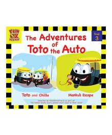 Adventures of Toto the Auto Story Book 3 by Ruta Vyas & Preeti Vyas - English