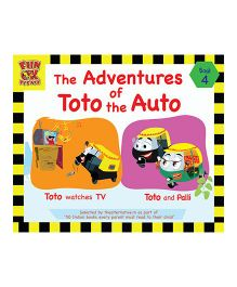 Adventures of Toto the Auto Story Book 4 by Ruta Vyas & Preeti Vyas - English
