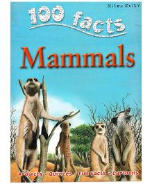 100 Facts Mammals Knowledge Book - English