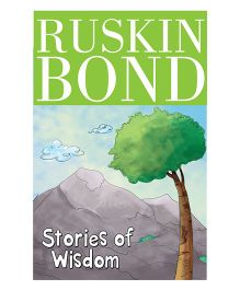 Ruskin Bond Stories of Wisdom - English