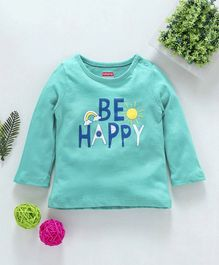 Babyhug Full Sleeves Tee Be Happy Print - Blue