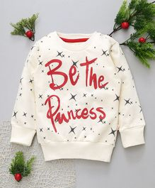 Olio Kids Full Sleeves Winter Wear Tee Be The Princess Print - Off White