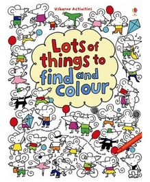 Usborne - Lots Of Things To Find And Colour