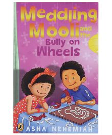 Puffin Modern Classics - Meddling Mooli and the Bully on wheels