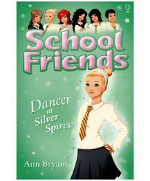 Usborne - School Friends Star Of Silver Spires Book