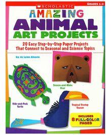 Scholastic - Amazing Animal Art Projects Grade 1 - 3 Book